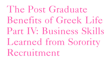 The Post Graduate Benefits of Greek Life