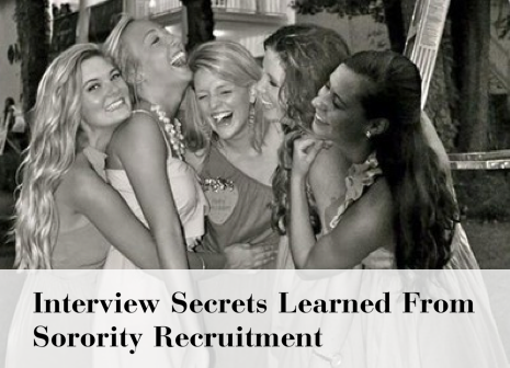 interviews, sorority recruitment, jobs