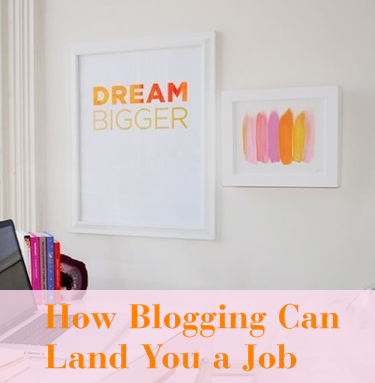 How Blogging Can Land You a Job